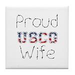 Proud USCG Wife Tile Coaster