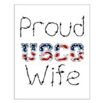 Proud USCG Wife Small Poster