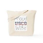 Proud USCG Wife  Tote Bag