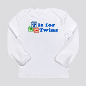 T is for Twins Long Sleeve T-Shirt