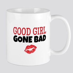 Good Girl Gone Bad Mugs