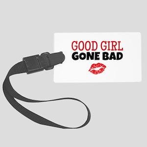Good Girl Gone Bad Luggage Tag