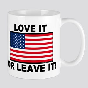 Love It or Leave It Mug