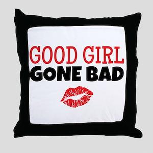 Good Girl Gone Bad Throw Pillow