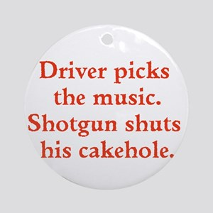 Driver picks the music Ornament (Round)