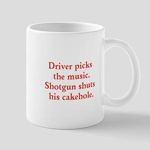 Driver picks the music Mugs