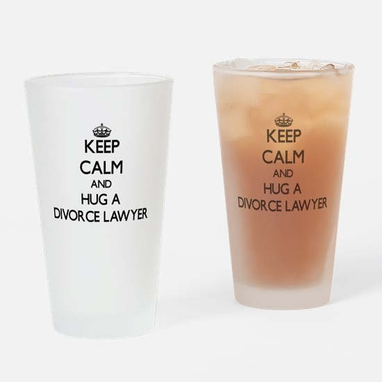 Keep Calm and Hug a Divorce Lawyer Drinking Glass