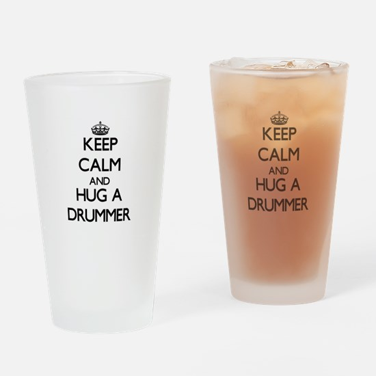 Keep Calm and Hug a Drummer Drinking Glass