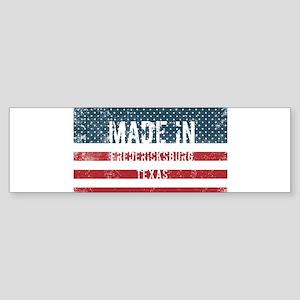 Made in Fredericksburg, Texas Bumper Sticker