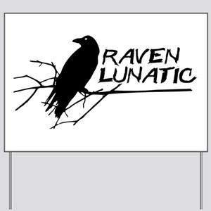Raven Lunatic - Halloween Yard Sign
