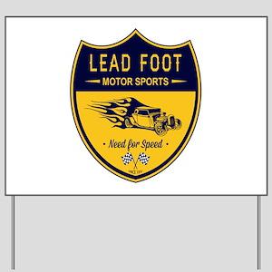 Lead Foot Hot Rod Yard Sign