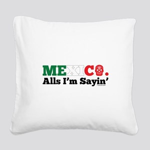 Breaking Bad: Mexico Square Canvas Pillow