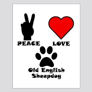 Peace Love Old English Sheepdog Posters
