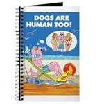 DOGS ARE HUMAN TOO! (c) Journal