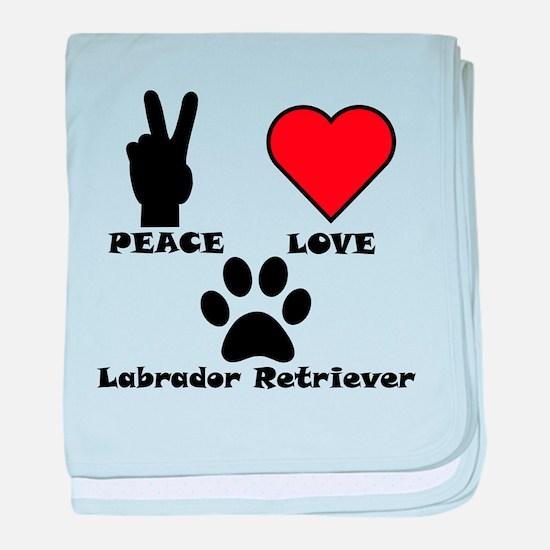 Peace Love Labrador Retriever baby blanket