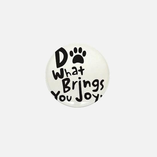 Do What Brings You Joy Mini Button