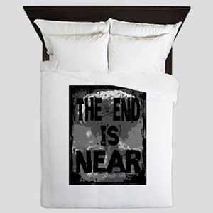 the end is near Queen Duvet