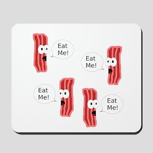 Eat Me Bacon Mousepad