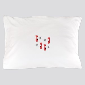 Eat Me Bacon Pillow Case