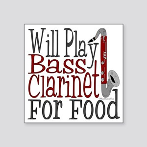"Will Play Bass Clarinet Square Sticker 3"" x 3"""