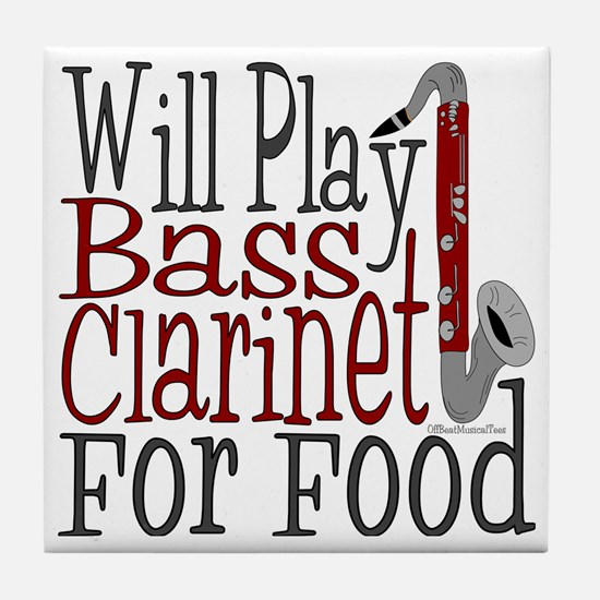 Will Play Bass Clarinet Tile Coaster