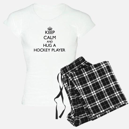 Keep Calm and Hug a Hockey Player Pajamas