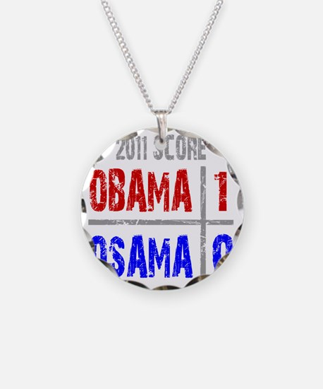 obama 1 osama 0 Necklace