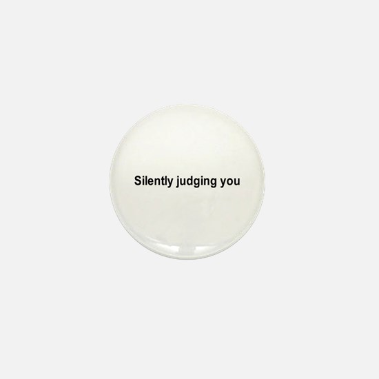 Silently judging you / Gym humor Mini Button