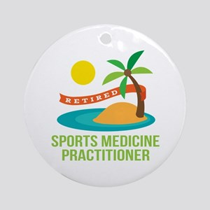 Retired Sports Medicine Practitioner Ornament (Rou