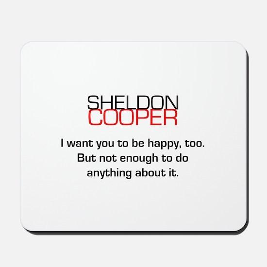 Sheldon Cooper's Happiness Quote Mousepad