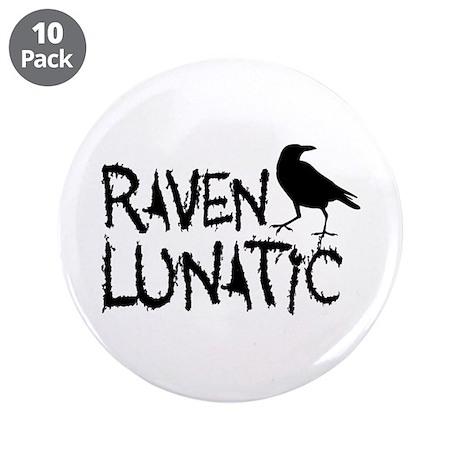 "Raven Lunatic - Halloween 3.5"" Button (10 pack)"