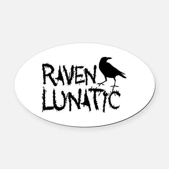 Raven Lunatic - Halloween Oval Car Magnet