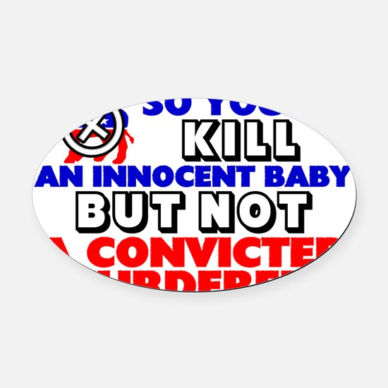 CONVICTEDBIG Oval Car Magnet