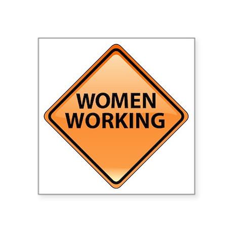 """WomenWorking Square Sticker 3"""" x 3"""""""