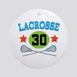 Lacrosse Player Number 30 Ornament (Round)