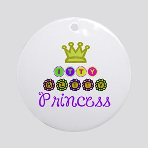 Itty Bitty Princess Ornament (Round)