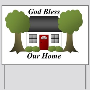 God Bless Our Home Yard Sign