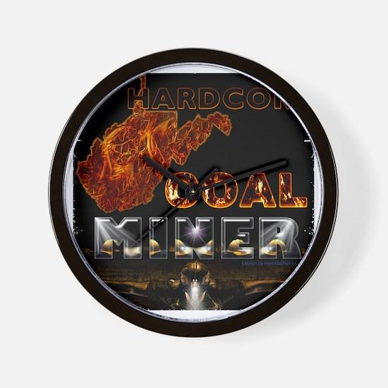 Hardcore Coal Miner... Wall Clock