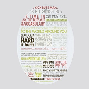 Manifesto Its Time To Kick BuTs Vers Oval Ornament