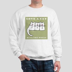 Love a Cat, Heal the World Sweatshirt