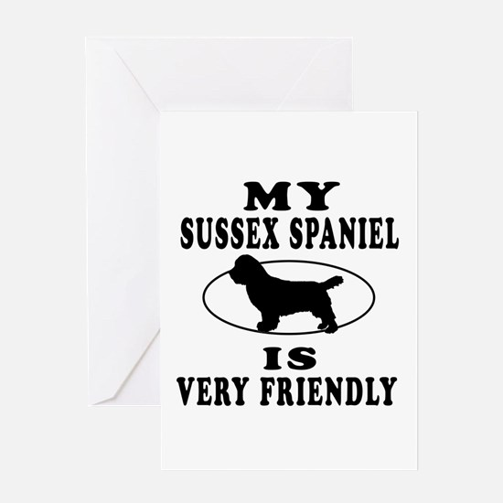 My Sussex Spaniel Is Very Friendly Greeting Card