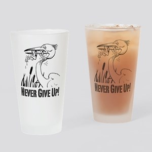 Never Give Up! Drinking Glass