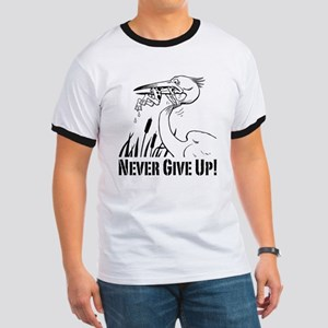 Never Give Up! Ringer T