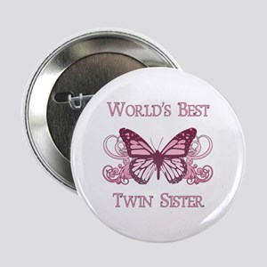 """World's Best Twin Sister (Butterfly) 2.25"""" Button"""