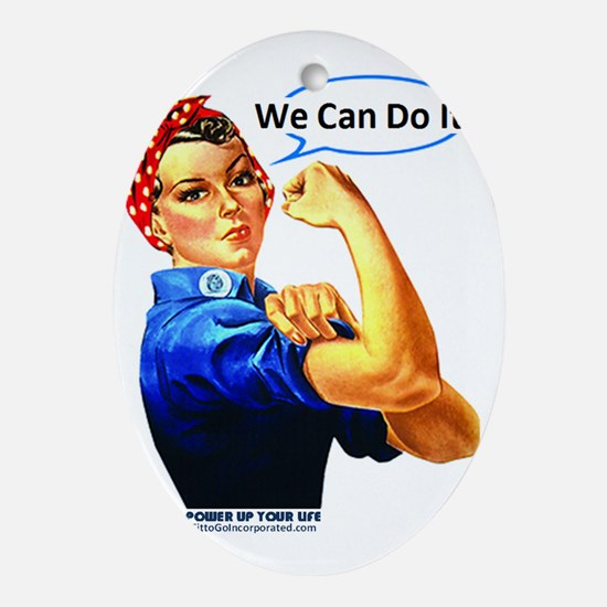 We Can Do It! Oval Ornament