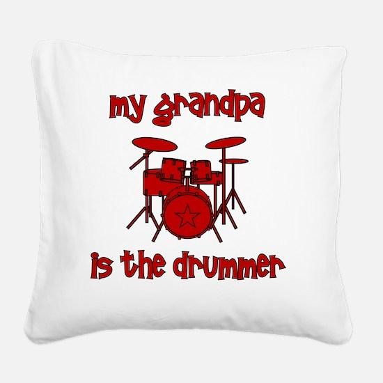 drums_mygrandpaisthedrummer Square Canvas Pillow