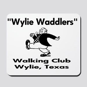 wylie waddlers 1 Mousepad
