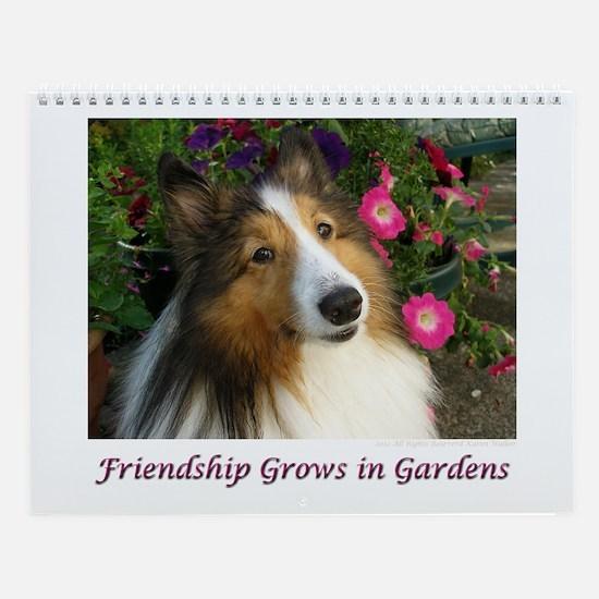 Friendship Grows In Gardens Wall Calendar