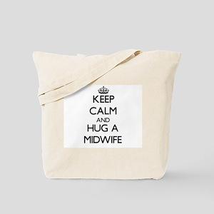 Keep Calm and Hug a Midwife Tote Bag