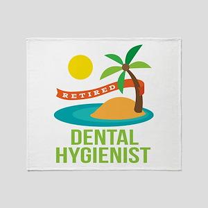 Retired Dental Hygienist Throw Blanket